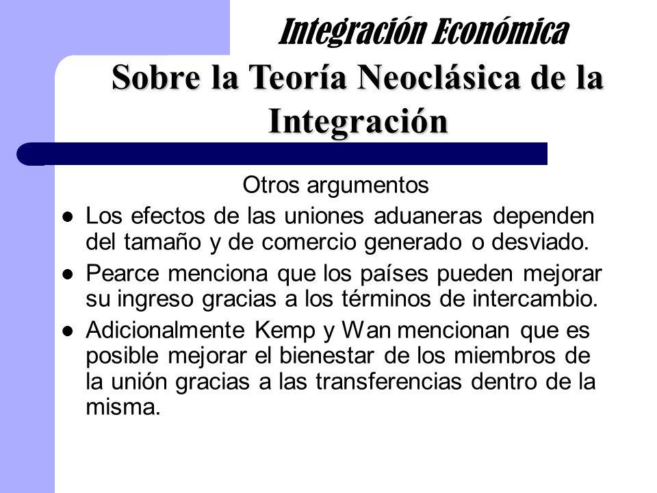Otros argumentos Krugman menciona que las uniones aumentan el poder de negociación de los miembros y por lo tanto siempre desvían comercio.