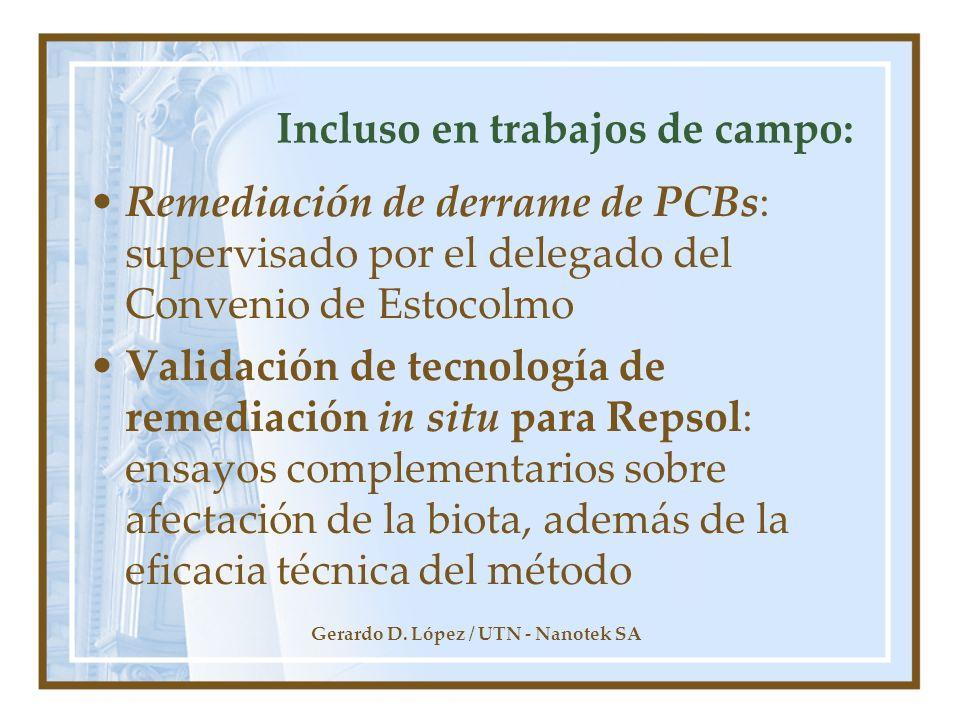 Gerardo D. López / UTN - Nanotek SA Incluso en trabajos de campo: Remediación de derrame de PCBs: supervisado por el delegado del Convenio de Estocolm