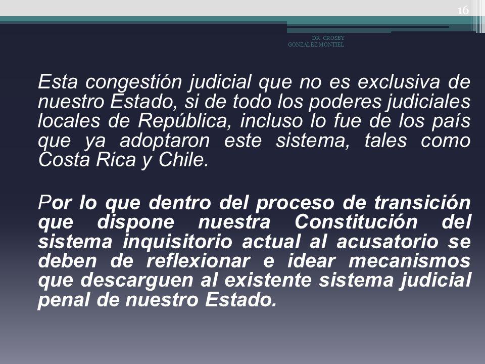 Esta congestión judicial que no es exclusiva de nuestro Estado, si de todo los poderes judiciales locales de República, incluso lo fue de los país que