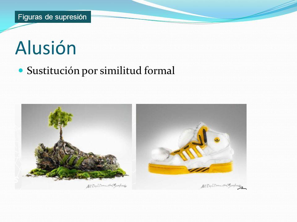Alusión Sustitución por similitud formal Figuras de supresión