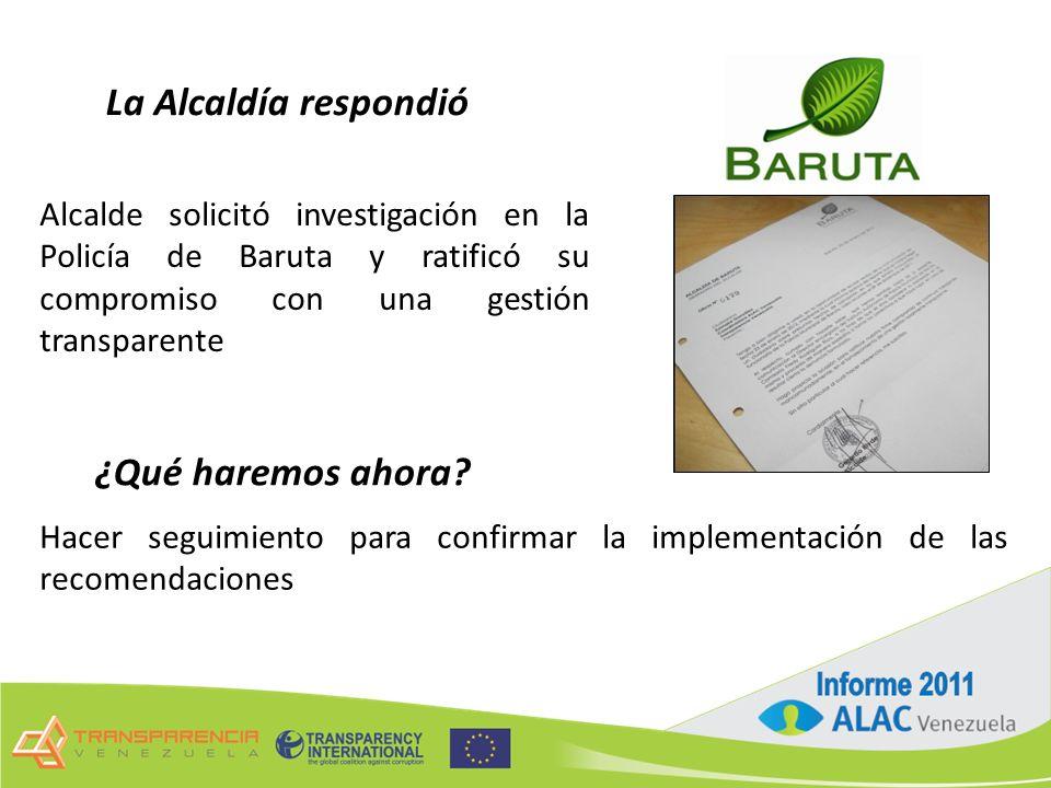 La Alcaldía respondió Alcalde solicitó investigación en la Policía de Baruta y ratificó su compromiso con una gestión transparente ¿Qué haremos ahora.