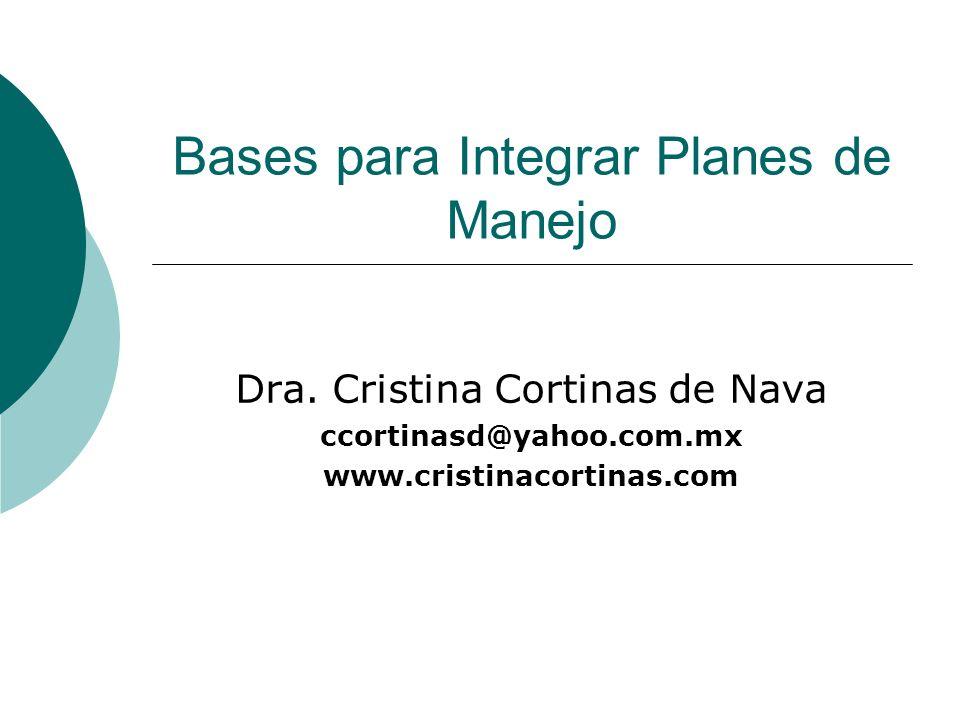 Bases para Integrar Planes de Manejo Dra.