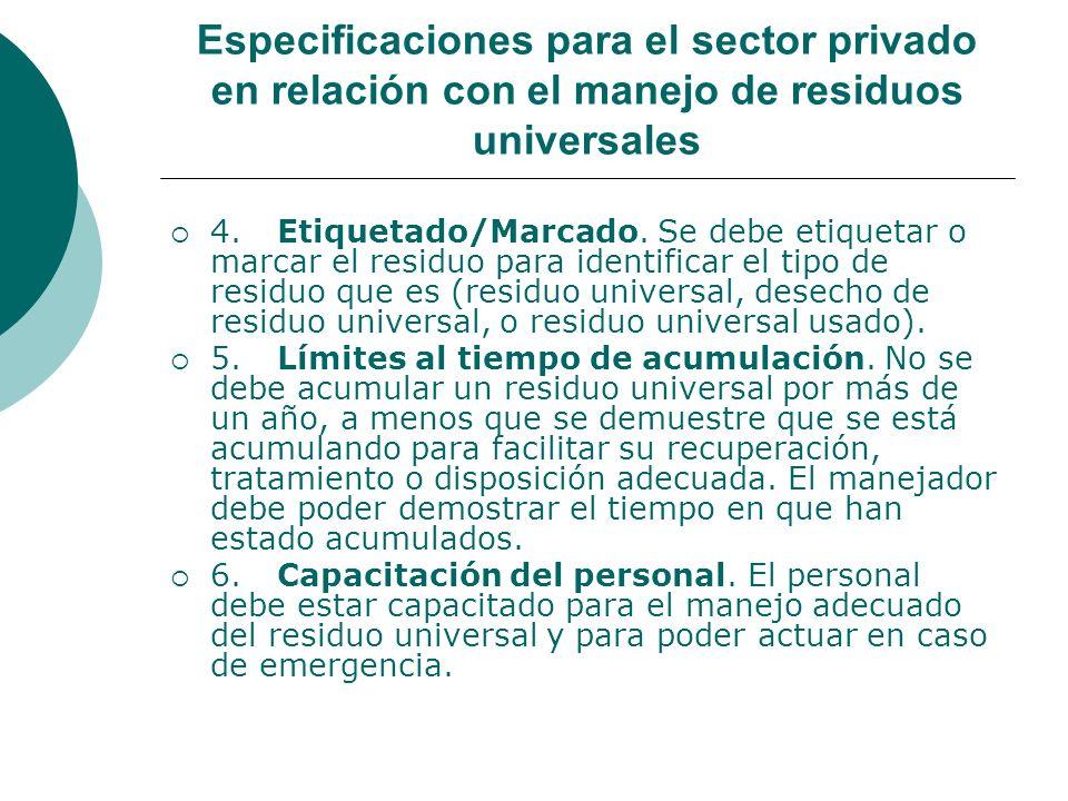 Especificaciones para el sector privado en relación con el manejo de residuos universales 4.Etiquetado/Marcado.