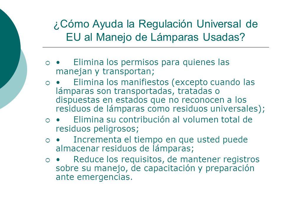 ¿Cómo Ayuda la Regulación Universal de EU al Manejo de Lámparas Usadas.