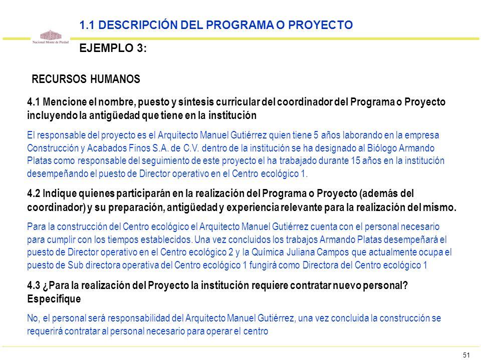 51 4.1 Mencione el nombre, puesto y síntesis curricular del coordinador del Programa o Proyecto incluyendo la antigüedad que tiene en la institución E