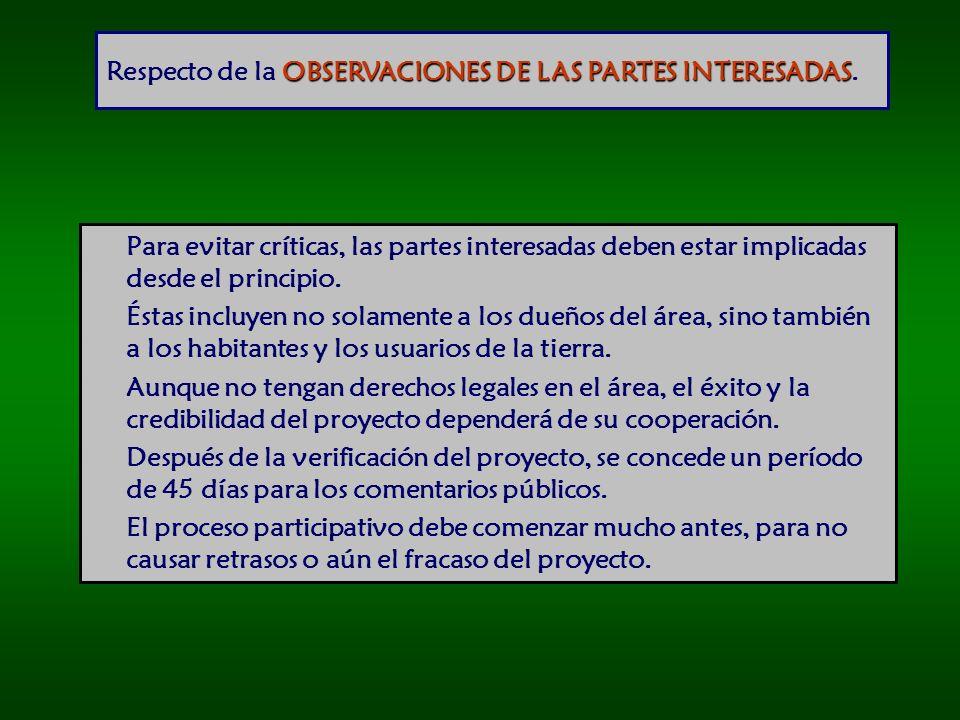 OBSERVACIONES DE LAS PARTES INTERESADAS Respecto de la OBSERVACIONES DE LAS PARTES INTERESADAS.
