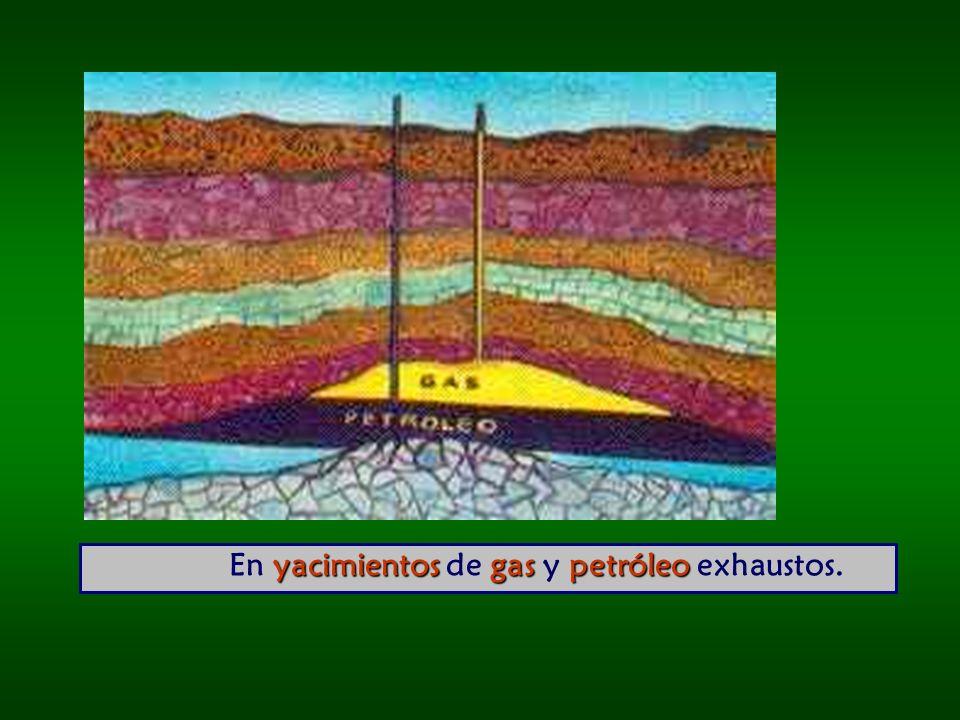 yacimientos gas petróleo En yacimientos de gas y petróleo exhaustos.