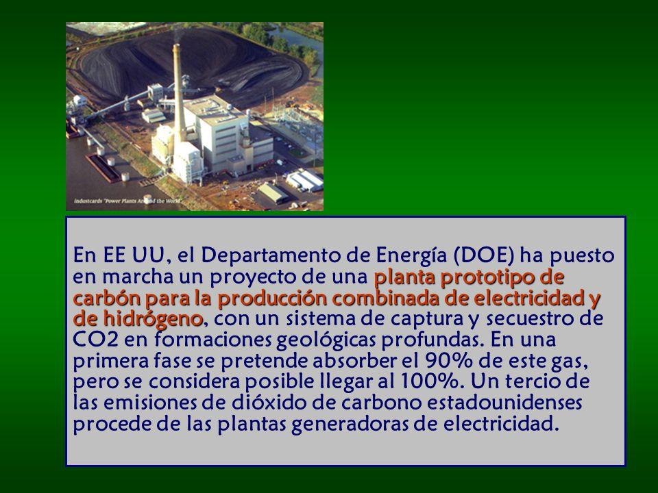 planta prototipo de carbón para la producción combinada de electricidad y de hidrógeno En EE UU, el Departamento de Energía (DOE) ha puesto en marcha un proyecto de una planta prototipo de carbón para la producción combinada de electricidad y de hidrógeno, con un sistema de captura y secuestro de CO2 en formaciones geológicas profundas.