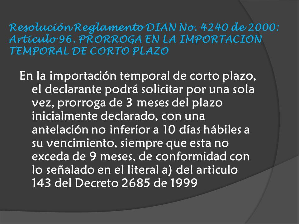 Resolución Reglamento DIAN No.4240 de 2000: Articulo 96.