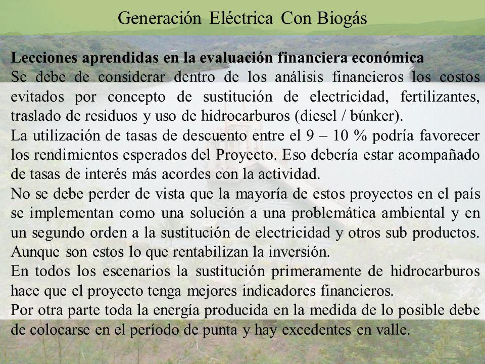 Lecciones aprendidas en la evaluación financiera económica Se debe de considerar dentro de los análisis financieros los costos evitados por concepto d