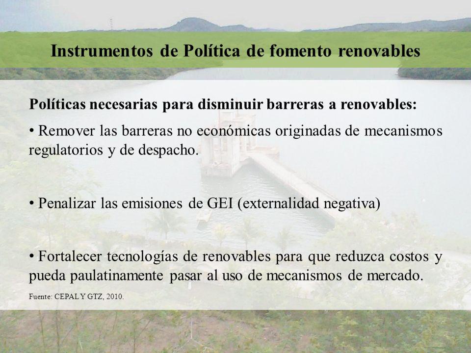 Políticas necesarias para disminuir barreras a renovables: Remover las barreras no económicas originadas de mecanismos regulatorios y de despacho. Pen