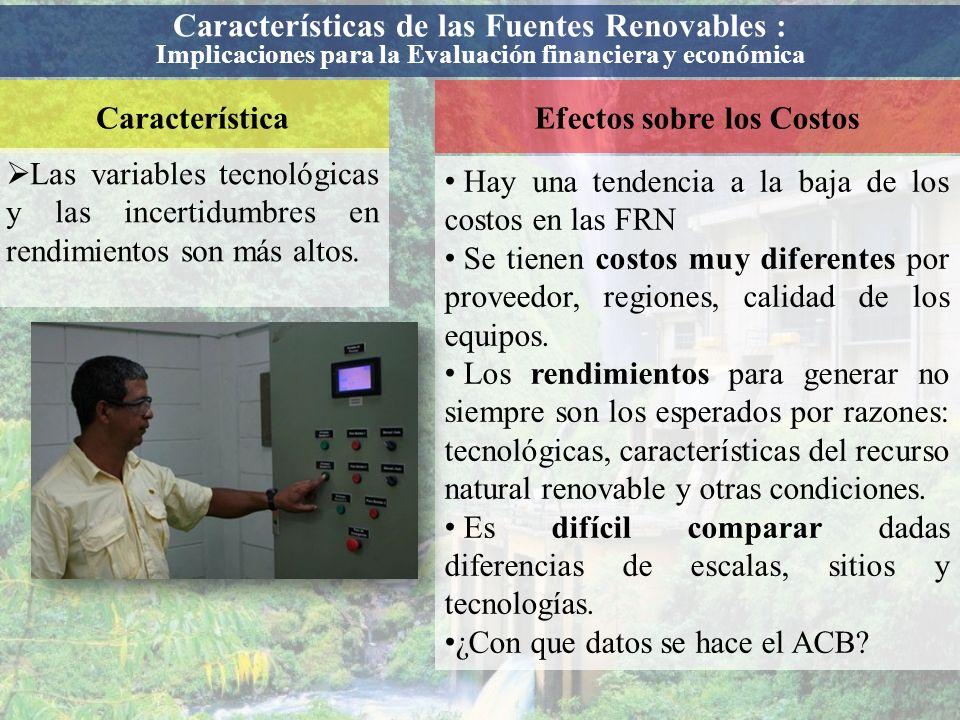 CaracterísticaEfectos sobre los Ingresos Menos impacto ambiental, emisiones locales y globales (GEI).