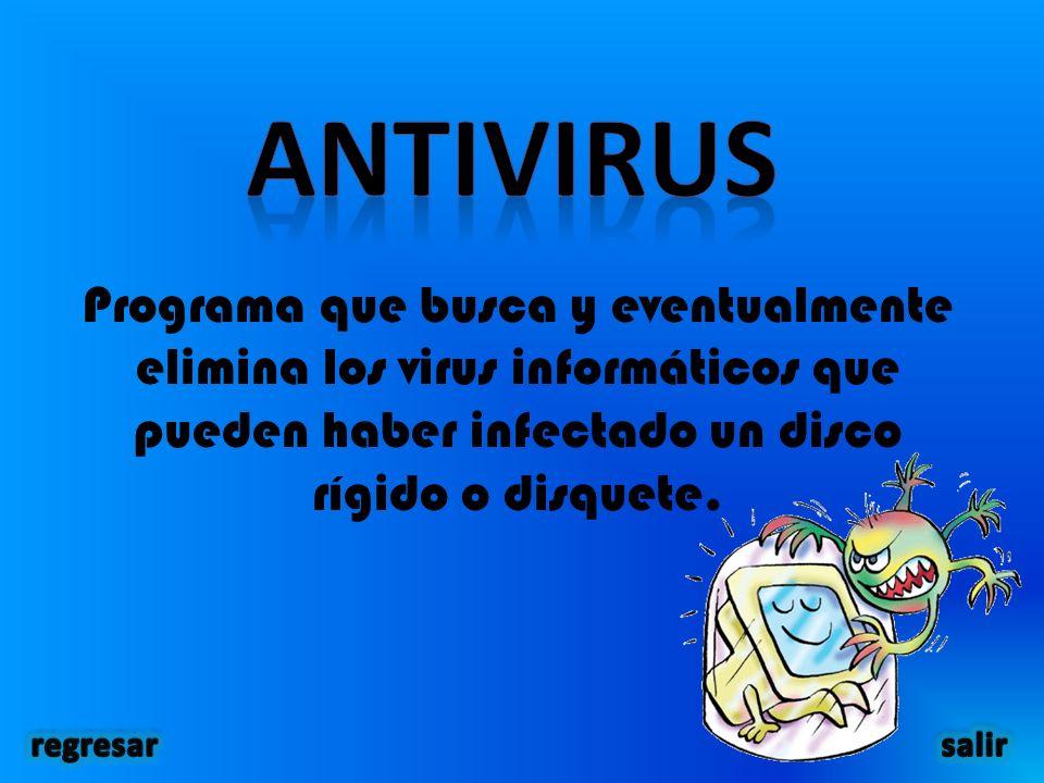Programa que busca y eventualmente elimina los virus informáticos que pueden haber infectado un disco rígido o disquete.