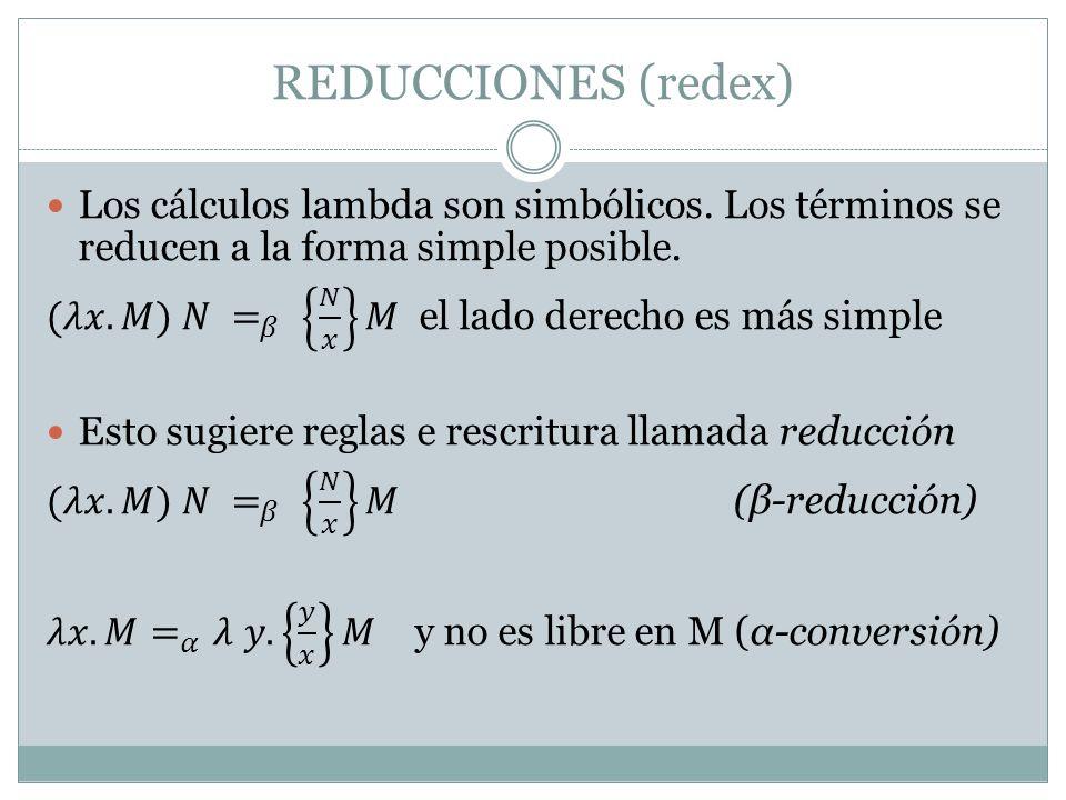 REDUCCIONES (redex)