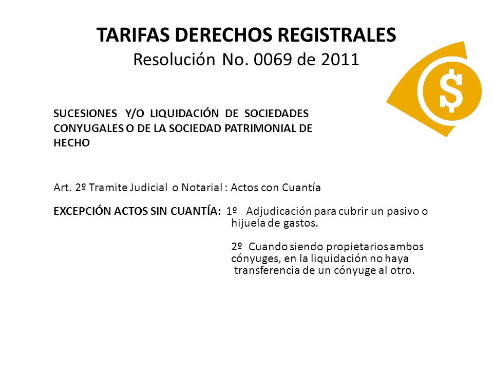 TARIFAS DERECHOS REGISTRALES Resolución No.0069 de 2011 OTROS ACTOS O CONTRATOS PERMUTA, art.