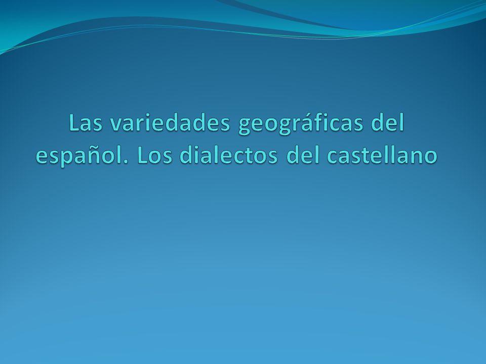 Lengua/Dialecto Las lenguas se diversifican al extenderse por el espacio.