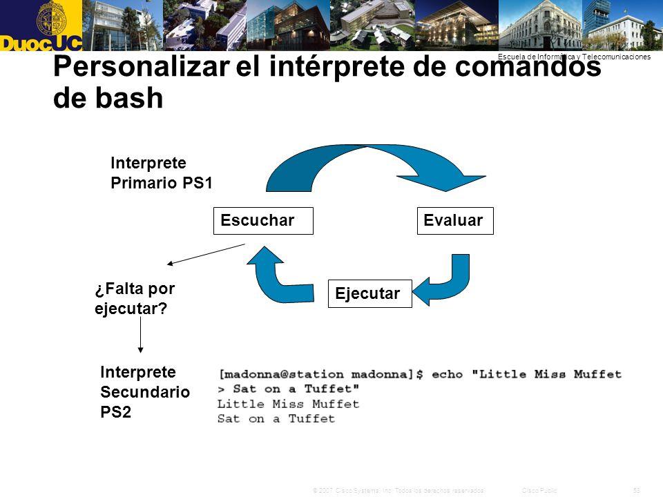58© 2007 Cisco Systems, Inc. Todos los derechos reservados.Cisco Public Escuela de Informática y Telecomunicaciones Personalizar el intérprete de coma