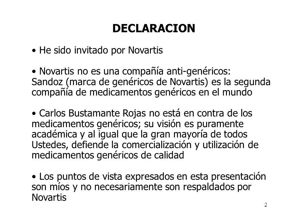 2 DECLARACION He sido invitado por Novartis Novartis no es una compañía anti-genéricos: Sandoz (marca de genéricos de Novartis) es la segunda compañía