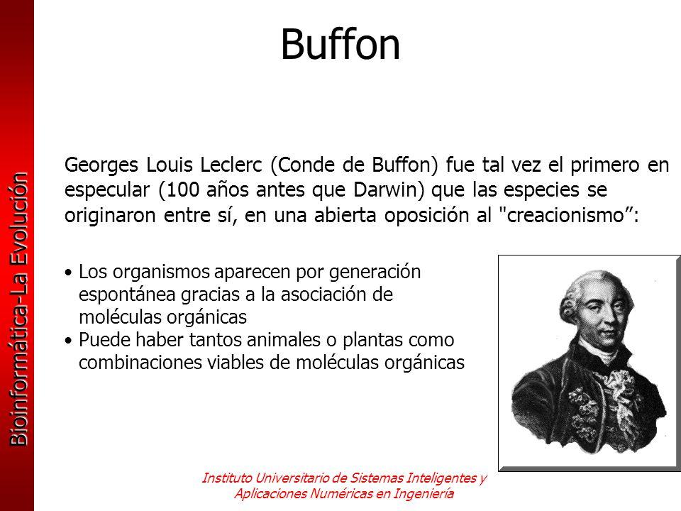 Bioinformática-La Evolución Instituto Universitario de Sistemas Inteligentes y Aplicaciones Numéricas en Ingeniería Georges Louis Leclerc (Conde de Bu