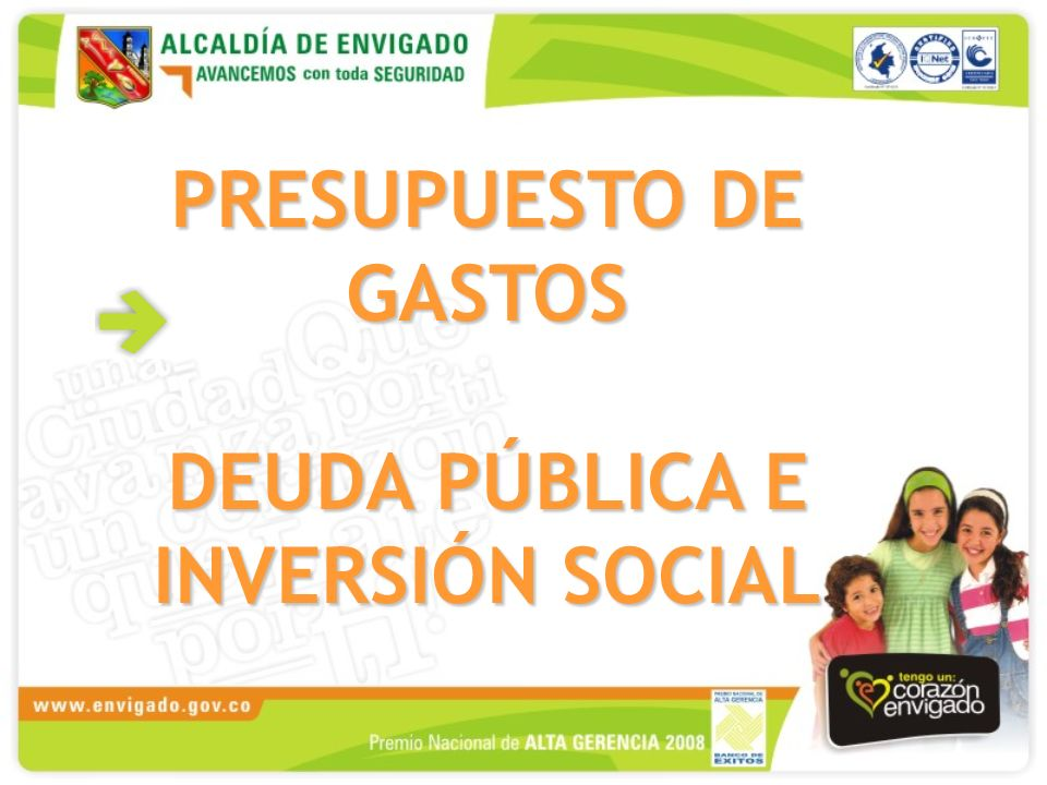 PRESUPUESTO DE GASTOS DEUDA PÚBLICA E INVERSIÓN SOCIAL