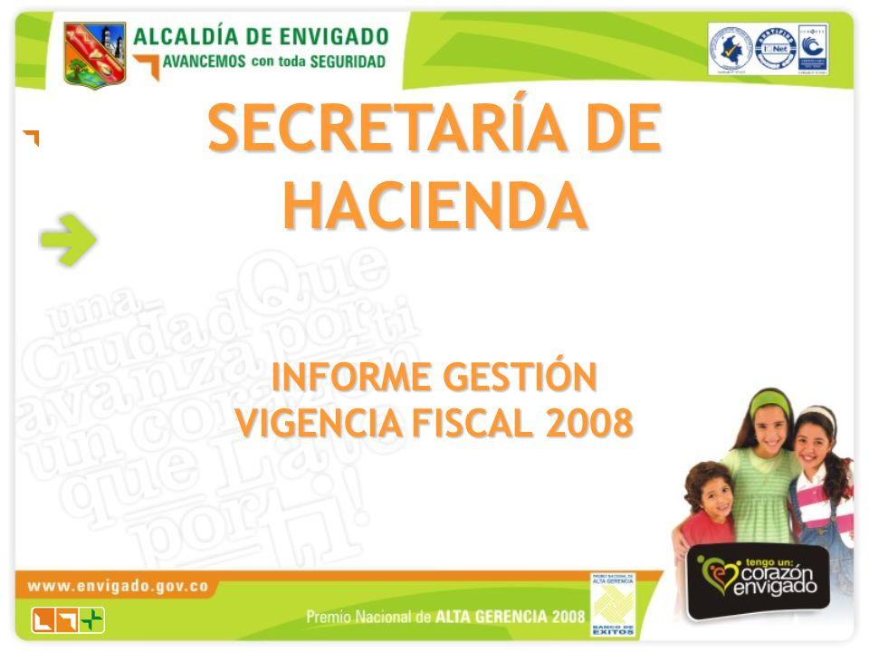 SECRETARÍA DE HACIENDA INFORME GESTIÓN VIGENCIA FISCAL 2008