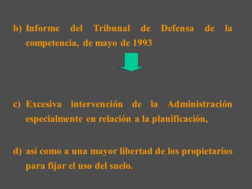 2.- El problema de la producción de suelo en el momento requerido por la demanda: Liberalización del suelo: b)Introduce una visión económica del urban