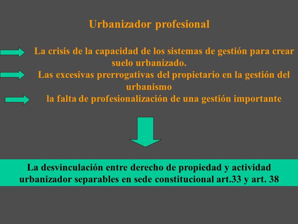 c) Comisión de Expertos TRES ASPECTOS: flexibilidad y aligeramiento de los Planes, agente urbanizador, homogeneización suelo urbanizable Orden de fech