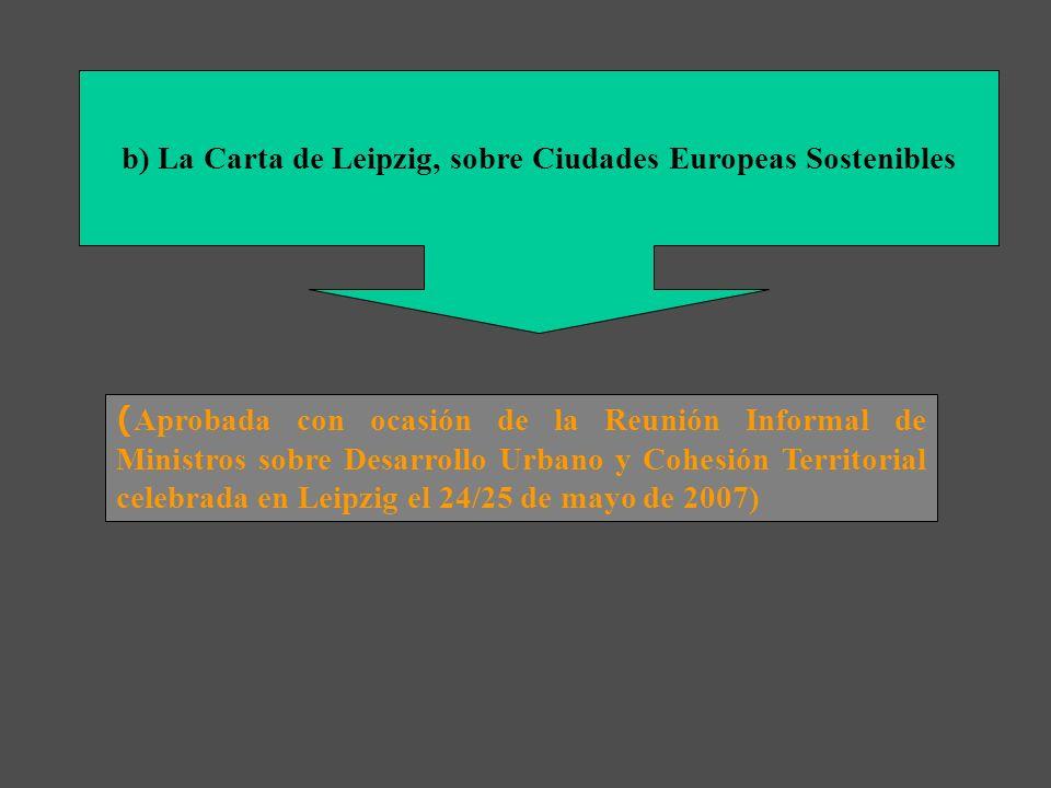a)Comunicación de la Comisión, de 11 de febrero de 2004. Hacia una estrategia temática sobre el medio ambiente urbano (COM (2004) 60 – Diario Oficial