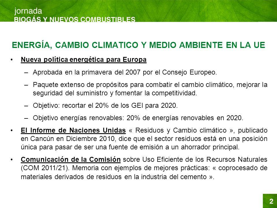 2 Nueva política energética para Europa –Aprobada en la primavera del 2007 por el Consejo Europeo. –Paquete extenso de propósitos para combatir el cam