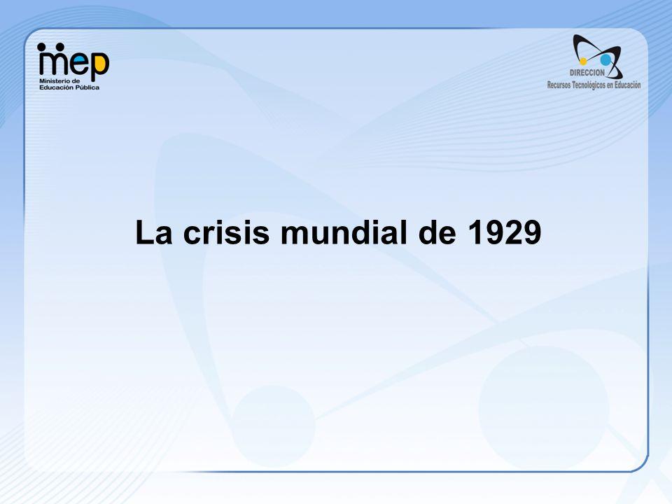 La crisis de 1929-1930 en Costa Rica La Primera Guerra Mundial golpeó fuertemente a los sectores agroexportadores nacionales.