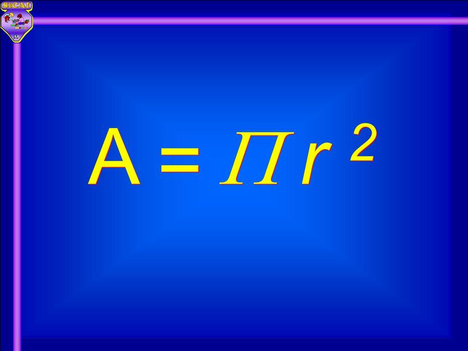 A A r 2 = =