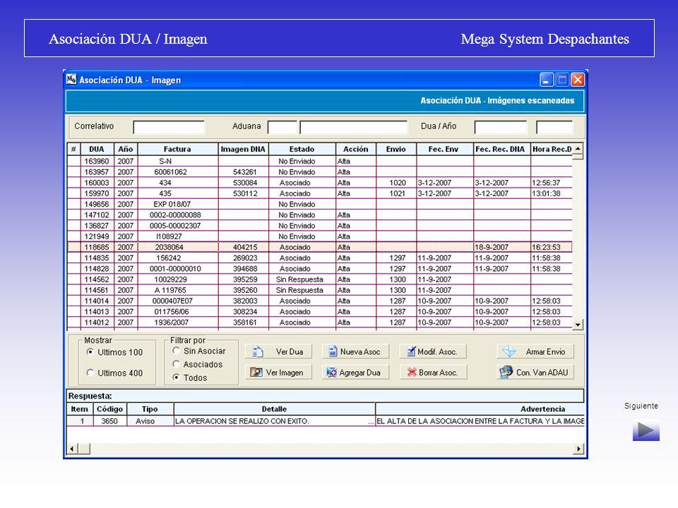 Armado de Envío / Transmisión Mega System Despachantes Armado de Envíos – Transmisión: Selección de Correlativo, armado de envío y transmisión de archivos a VAN.
