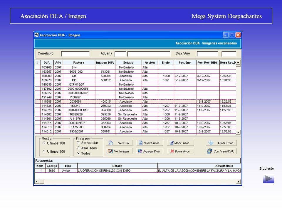 Bandeja de Entrada / Respuestas Aceptadas Mega System Despachantes Consulta de Imágenes asociadas: Se accede a los archivos de imagen de documentación escaneada y asociada al DUA.