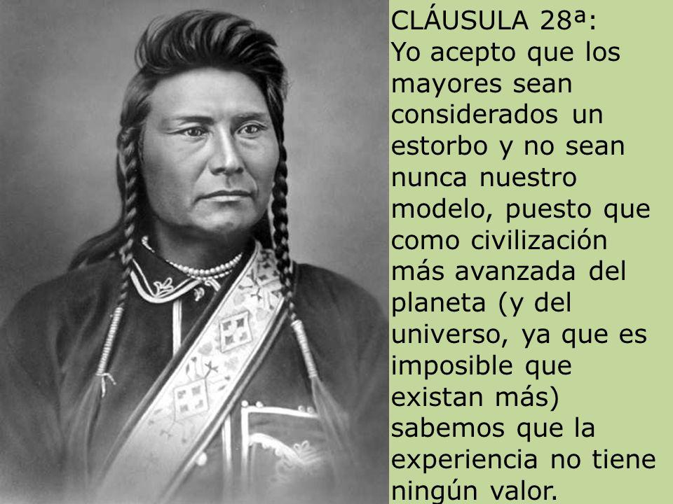 CLÁUSULA 27ª: Yo acepto que las multinacionales no apliquen las conquistas sociales de occidente en los países desfavorecidos. Apoyo que haya niños tr