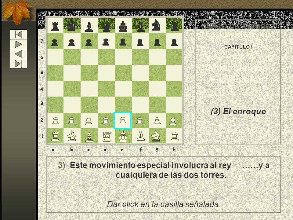 8 7 6 5 4 3 2 1 abcdef g h 2)… Esta captura sólo puede realizarse a la jugada siguiente del movimiento del peón rival, y si no se efectúa la captura a