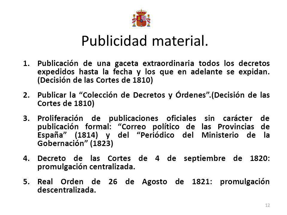 Publicidad material. 1.Publicación de una gaceta extraordinaria todos los decretos expedidos hasta la fecha y los que en adelante se expidan. (Decisió