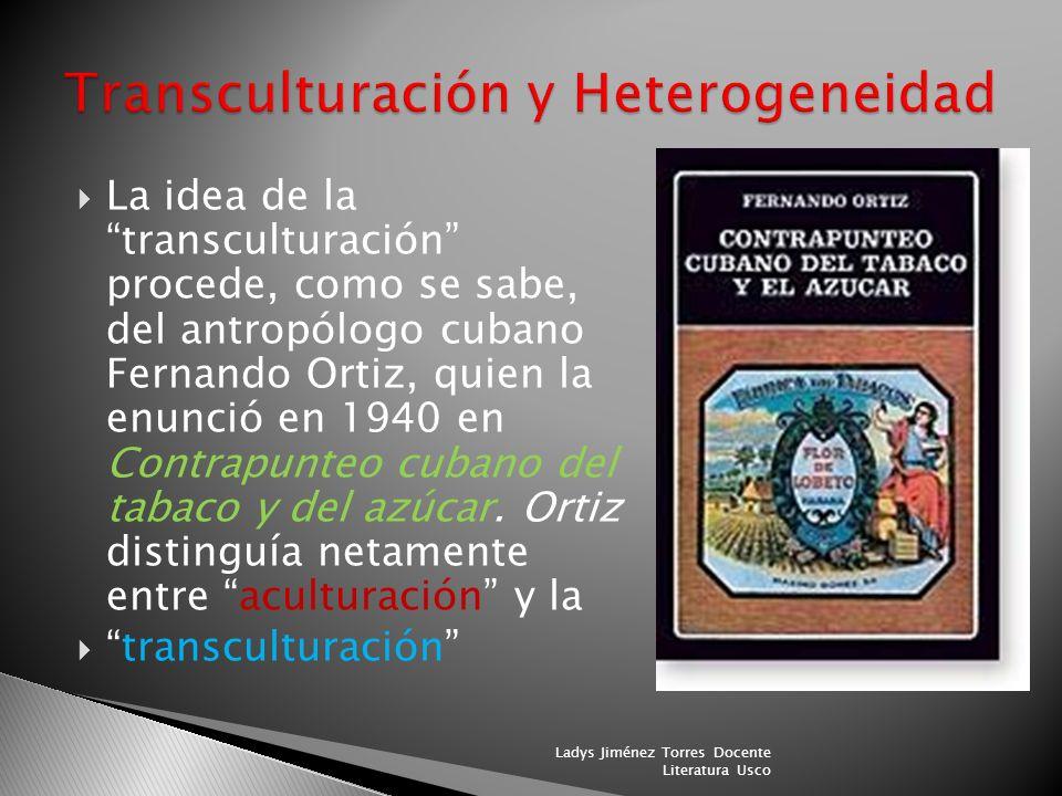 David Sobrevilla Universidad de Lima TRANSCULTURACION Y HETEROGENEIDAD: AVATARES DE DOS CATEGORÍAS LITERARIAS EN AMÉRICA LATINA Transculturación del p