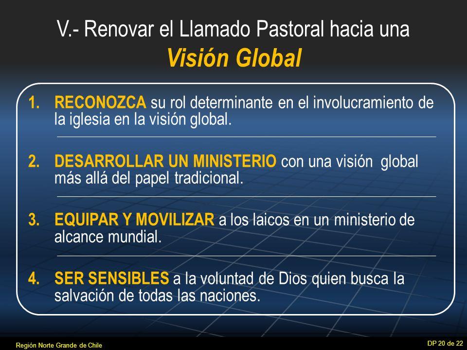 V.- Renovar el Llamado Pastoral hacia una Visión Global 1.