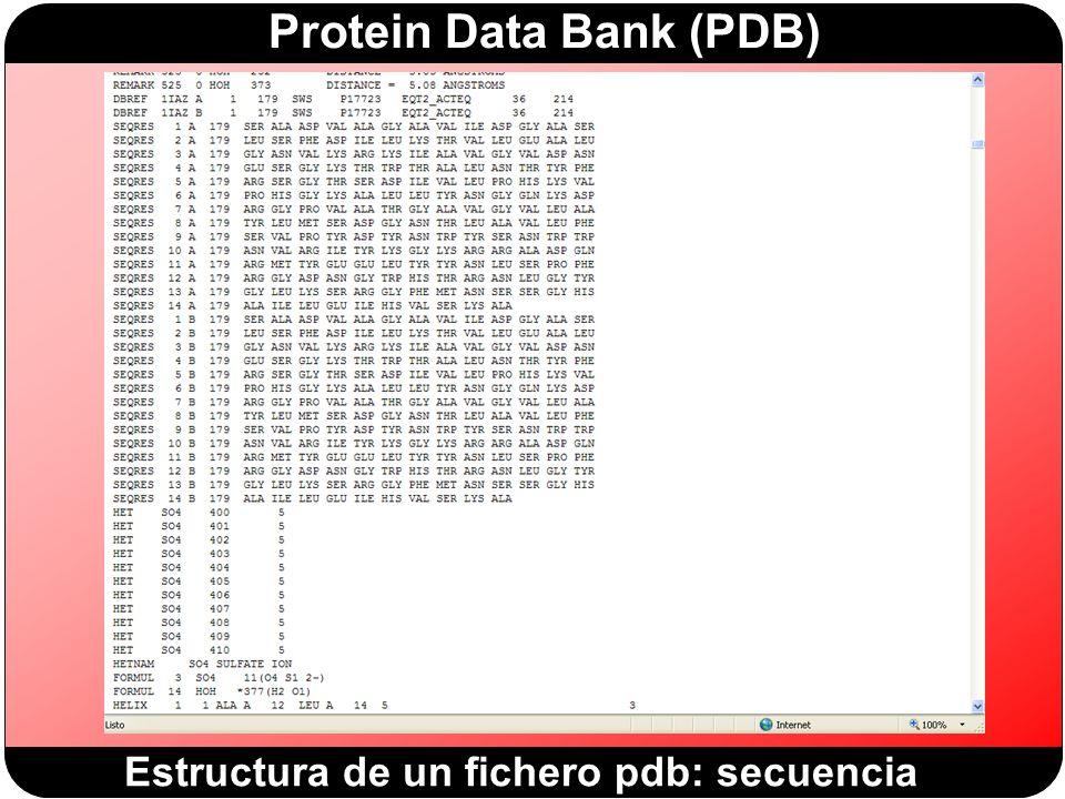 Protein Data Bank (PDB) Estructura de un fichero pdb: secuencia