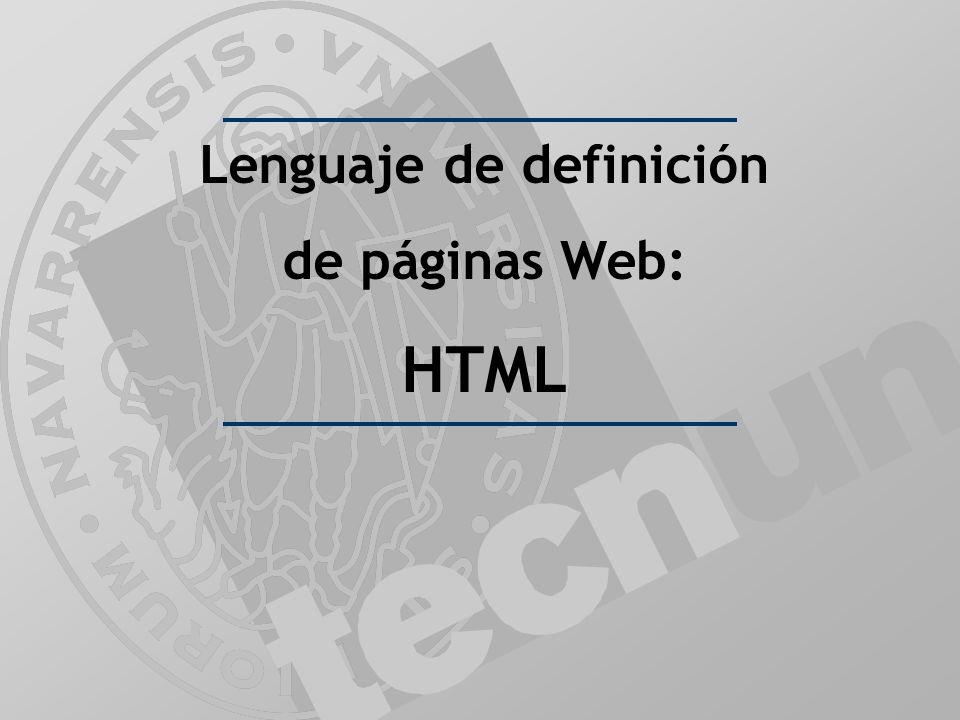 Lenguaje de definición de páginas Web: HTML