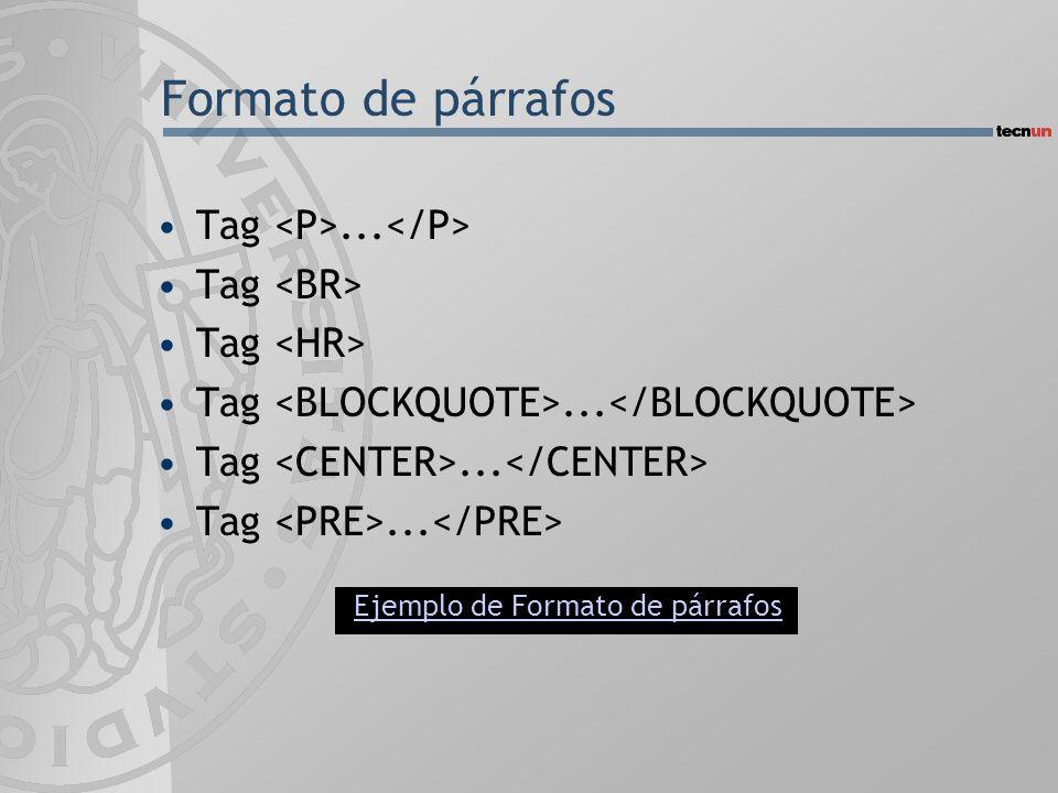 Formato de párrafos Tag... Tag Tag... Ejemplo de Formato de párrafos