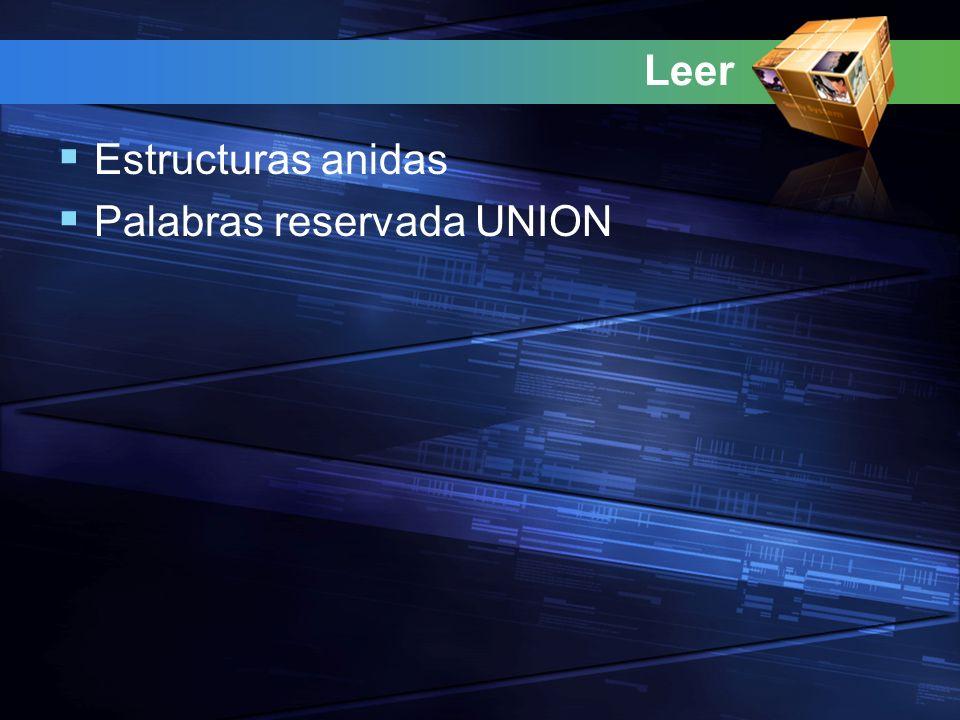 Leer Estructuras anidas Palabras reservada UNION