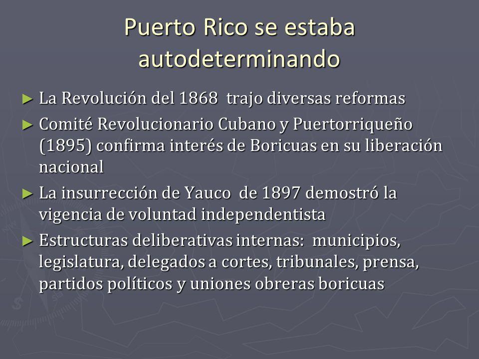 Puerto Rico se estaba autodeterminando La Revolución del 1868 trajo diversas reformas La Revolución del 1868 trajo diversas reformas Comité Revolucion