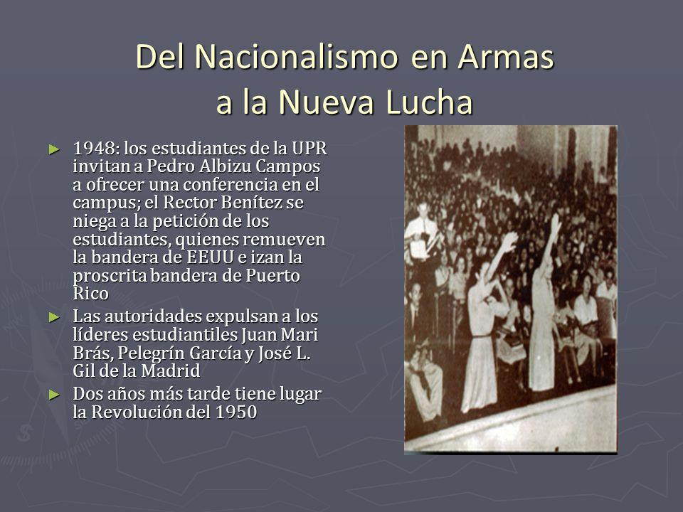 Del Nacionalismo en Armas a la Nueva Lucha 1948: los estudiantes de la UPR invitan a Pedro Albizu Campos a ofrecer una conferencia en el campus; el Re