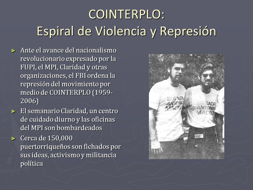 COINTERPLO: Espiral de Violencia y Represión Ante el avance del nacionalismo revolucionario expresado por la FUPI, el MPI, Claridad y otras organizaci