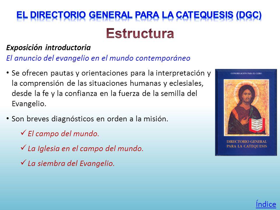Exposición introductoria El anuncio del evangelio en el mundo contemporáneo Se ofrecen pautas y orientaciones para la interpretación y la comprensión