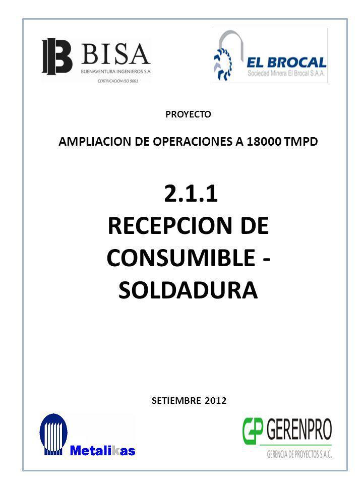 SETIEMBRE 2012 2.1.2 RECEPCION DE CONSUMIBLE - GASES PROYECTO AMPLIACION DE OPERACIONES A 18000 TMPD