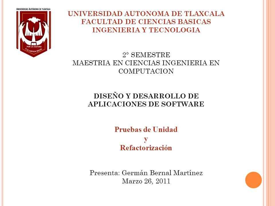 UNIVERSIDAD AUTONOMA DE TLAXCALA FACULTAD DE CIENCIAS BASICAS INGENIERIA Y TECNOLOGIA 2° SEMESTRE MAESTRIA EN CIENCIAS INGENIERIA EN COMPUTACION DISEÑ
