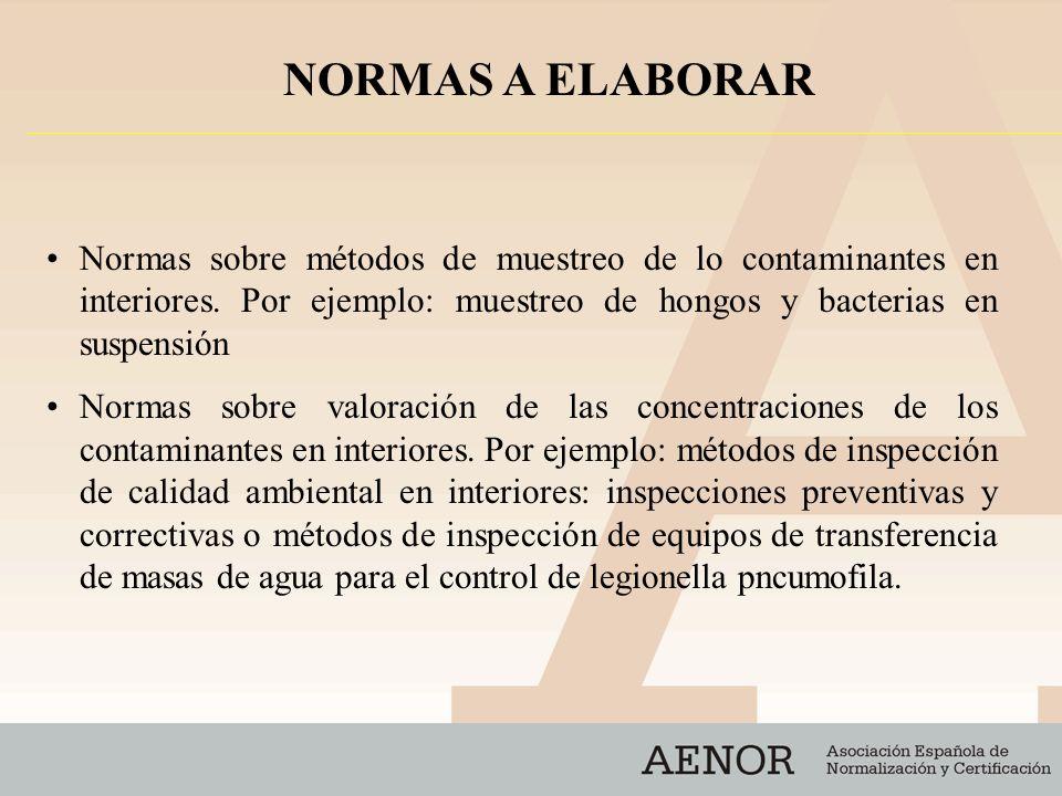 Normas sobre métodos de muestreo de lo contaminantes en interiores.