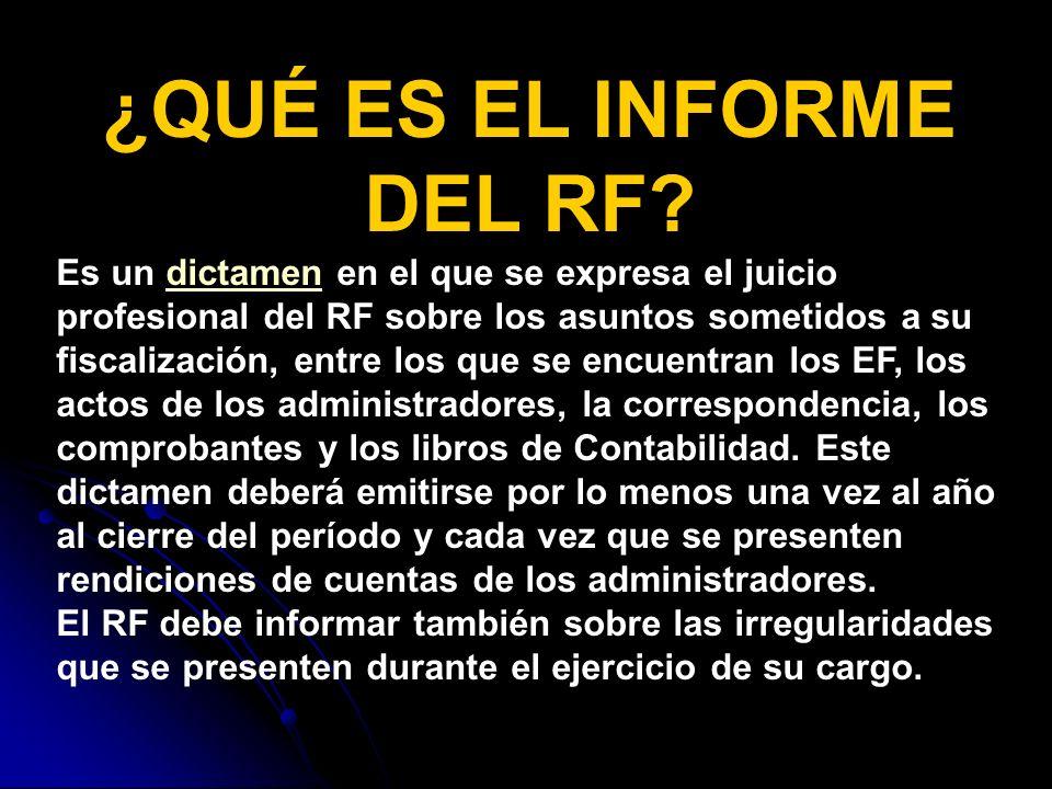 ¿QUÉ ES EL INFORME DEL RF.